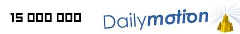 15 000 000 fonds dailymotion